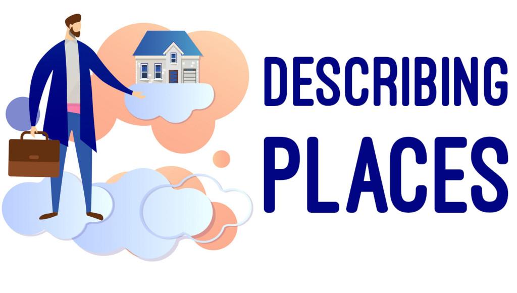 Describing Places - Conversational ESL Activities